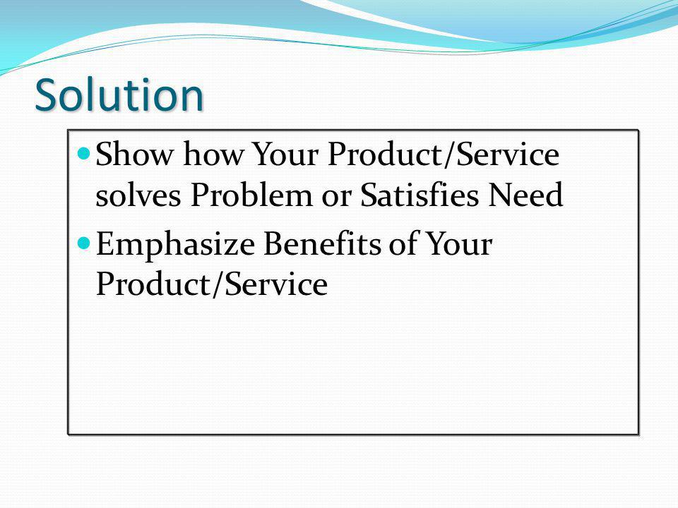Product/Service Use Picture (s) List Features, Functions and Benefits Outline Intellectual Property position