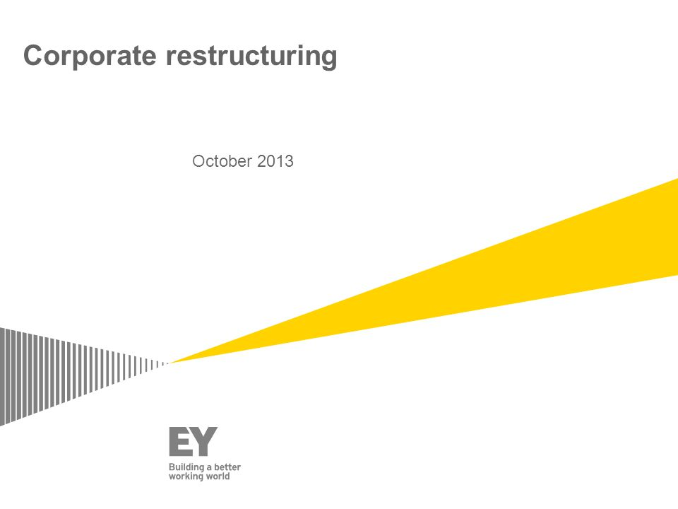 Corporate restructuring October 2013