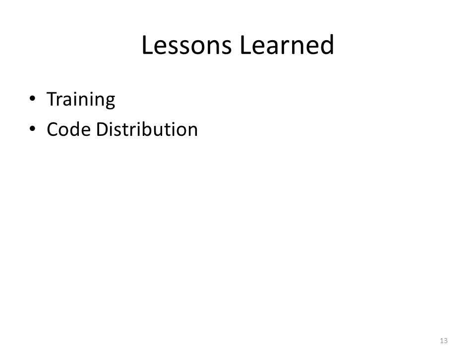 Lessons Learned Training Code Distribution 13