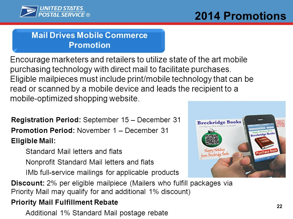 22 Encourage marketers and retailers to utilize state of the art mobile purchasing technology with direct mail to facilitate purchases.
