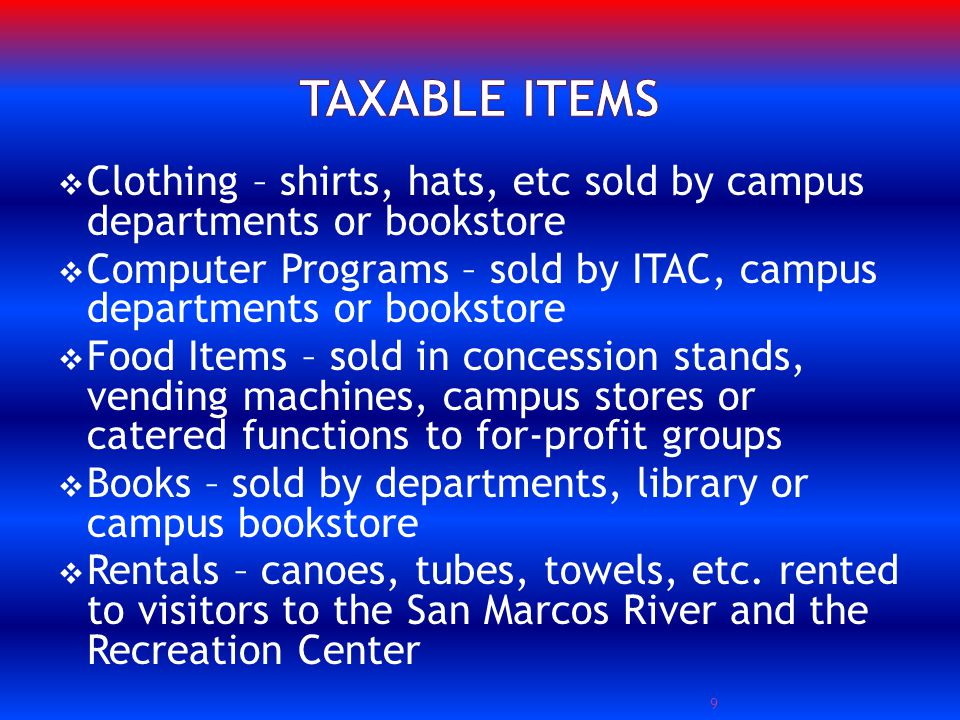 What is taxable.How much sales tax do I collect from my customers.