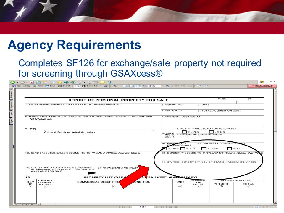 28 Agency Requirements Completes SF126 for exchange/sale property not required for screening through GSAXcess®