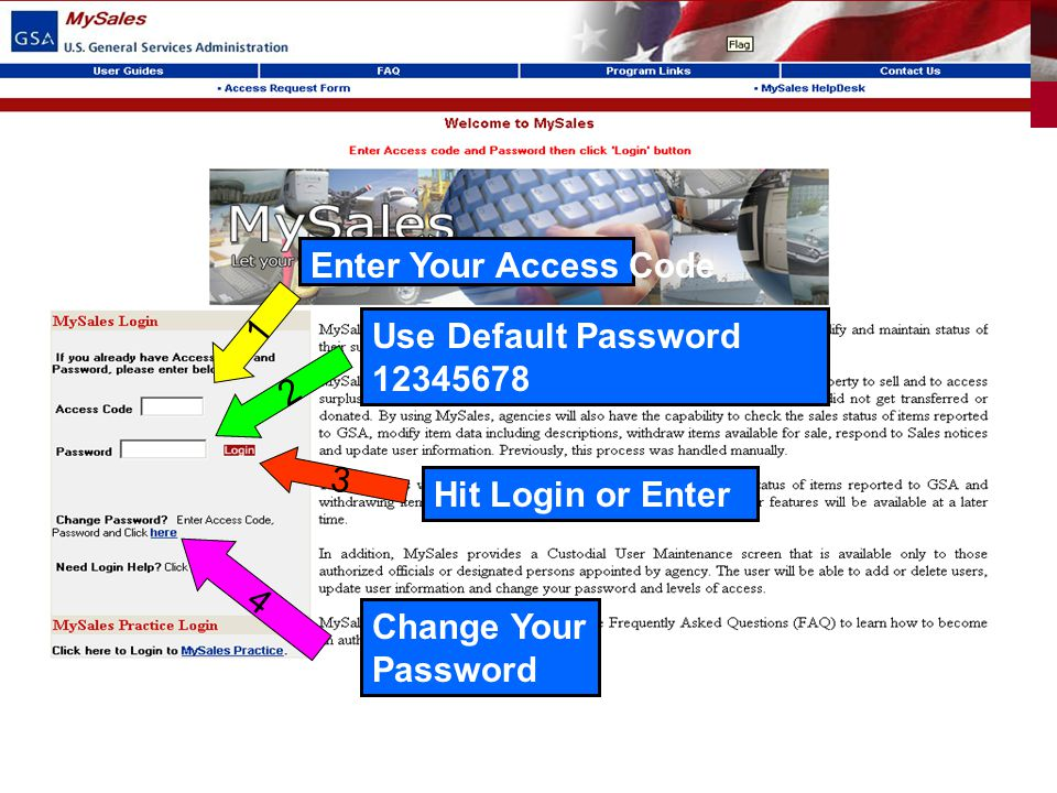 Use Default Password 12345678 2 Enter Your Access Code 1 Hit Login or Enter 3 Change Your Password 4