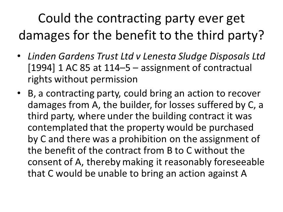 Could the contracting party ever get damages for the benefit to the third party? Linden Gardens Trust Ltd v Lenesta Sludge Disposals Ltd [1994] 1 AC 8