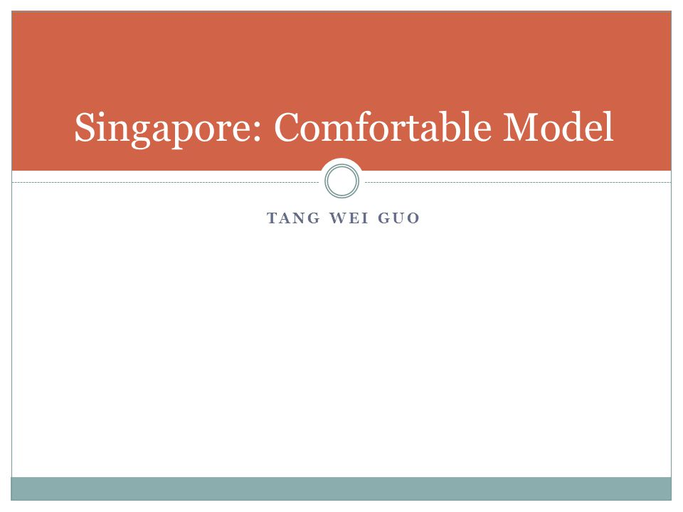 TANG WEI GUO Singapore: Comfortable Model