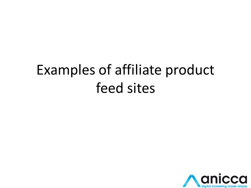 Examples of affiliate product feed sites