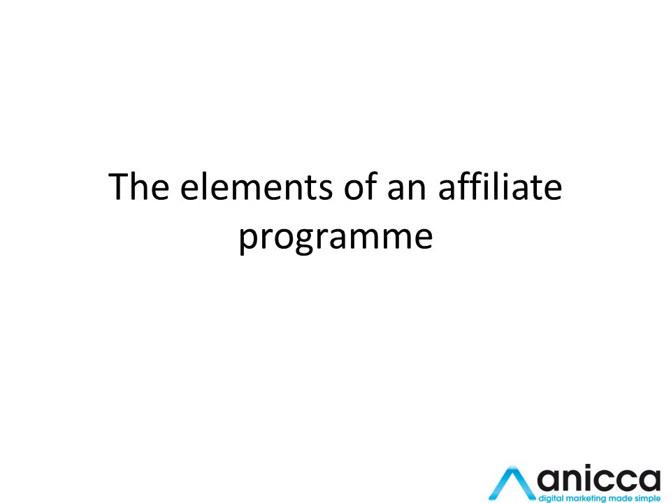 The elements of an affiliate programme