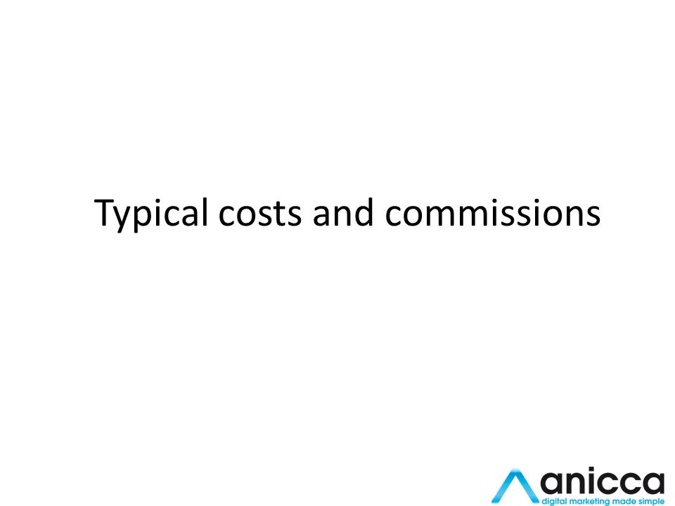 Typical costs and commissions