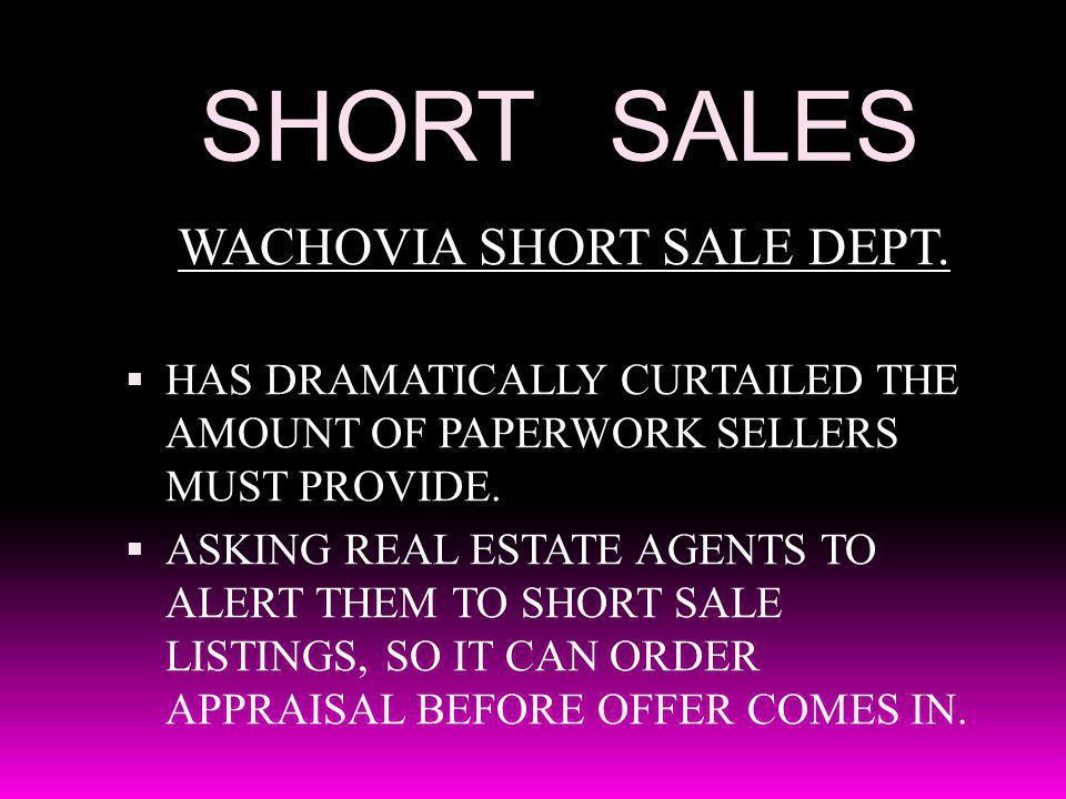 SHORT SALES WACHOVIA SHORT SALE DEPT.