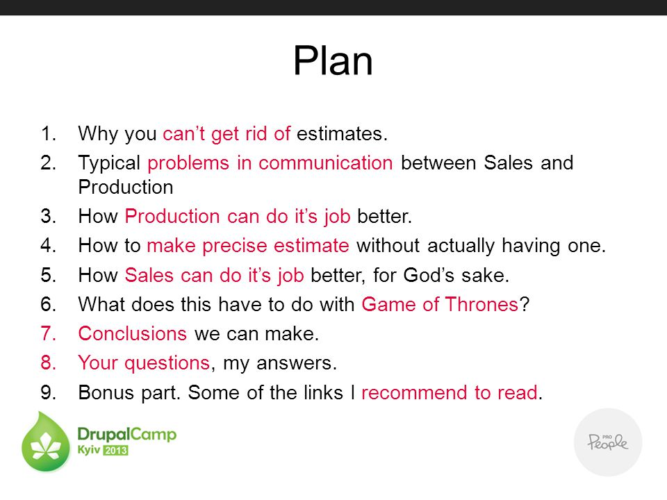 Plan 1.Why you cant get rid of estimates.