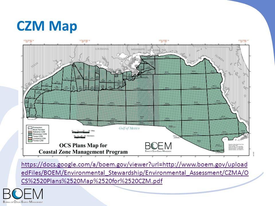 CZM Map https://docs.google.com/a/boem.gov/viewer?url=http://www.boem.gov/upload edFiles/BOEM/Environmental_Stewardship/Environmental_Assessment/CZMA/