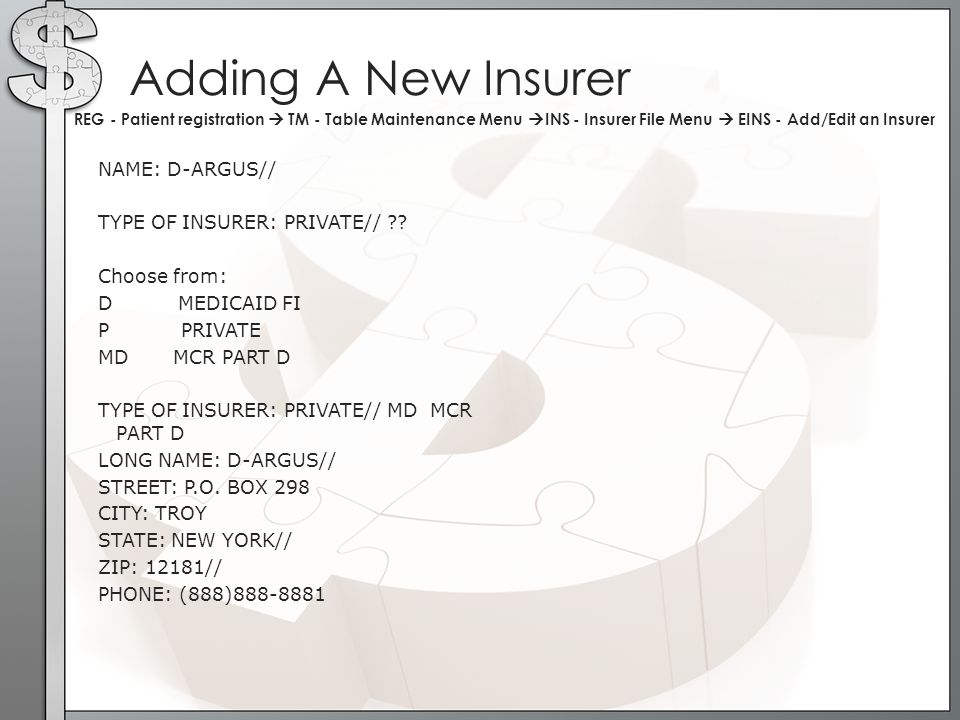 NAME: D-ARGUS// TYPE OF INSURER: PRIVATE// ?? Choose from: D MEDICAID FI P PRIVATE MD MCR PART D TYPE OF INSURER: PRIVATE// MD MCR PART D LONG NAME: D