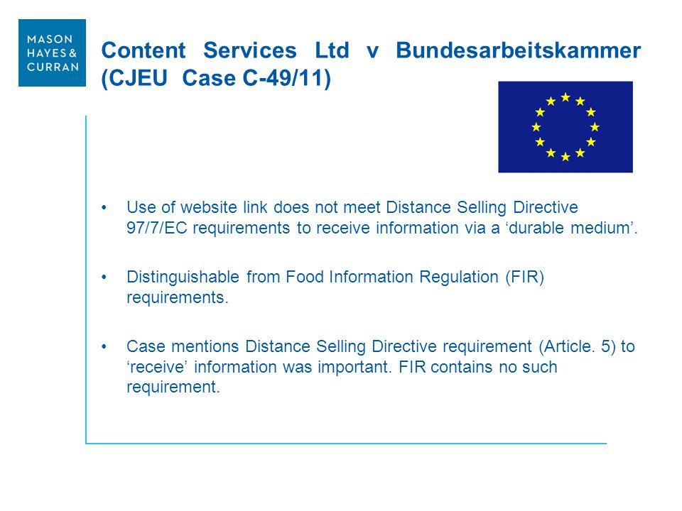 Content Services Ltd v Bundesarbeitskammer (CJEU Case C-49/11) Use of website link does not meet Distance Selling Directive 97/7/EC requirements to re