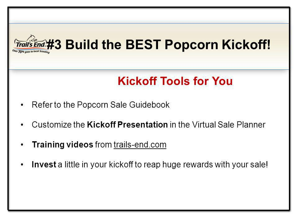 #3 Build the BEST Popcorn Kickoff.