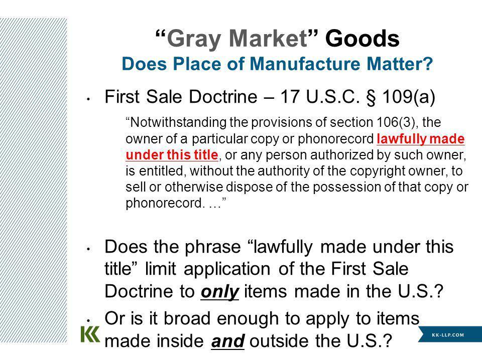 First Sale Doctrine – 17 U.S.C.