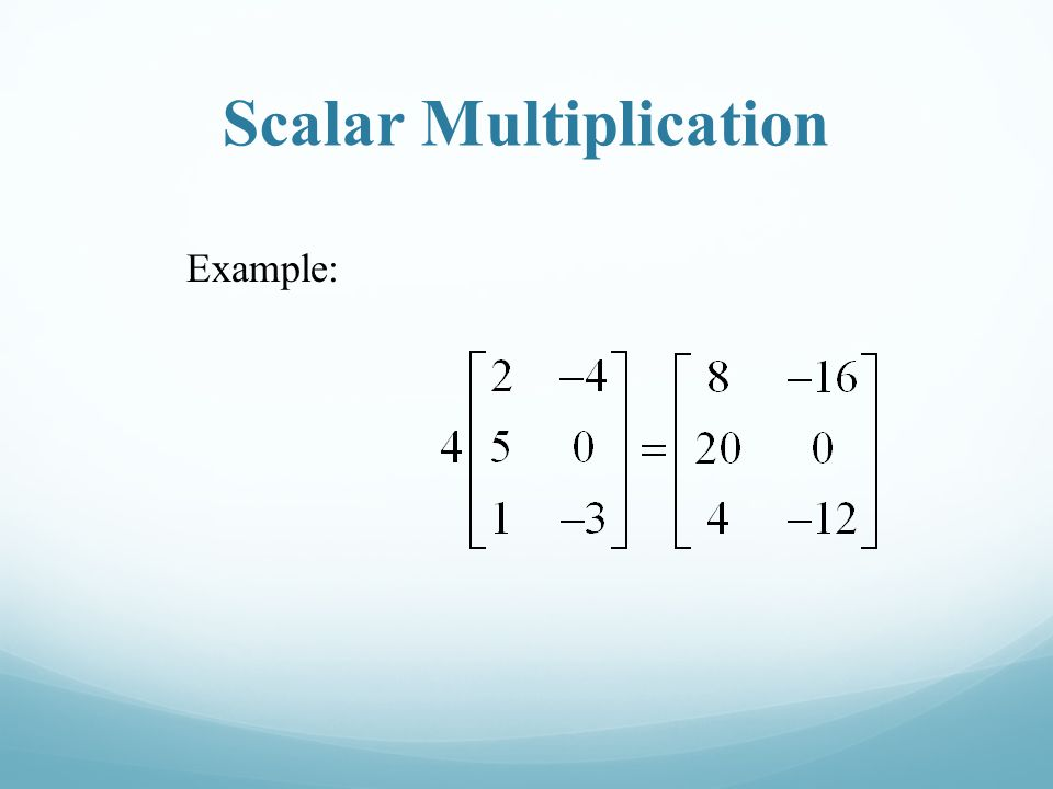 Scalar Multiplication Example: