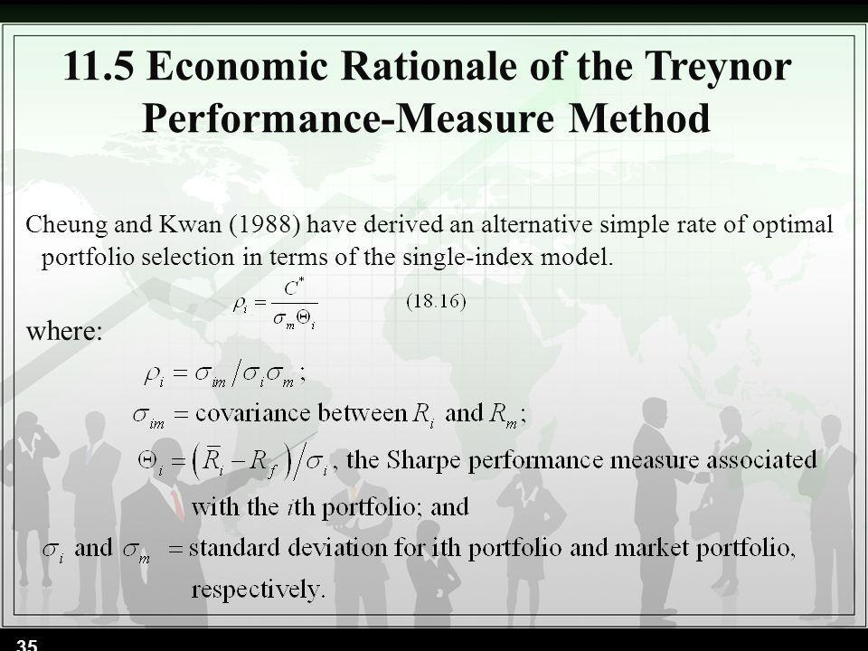 Cheung and Kwan (1988) have derived an alternative simple rate of optimal portfolio selection in terms of the single-index model. where: 11.5 Economic