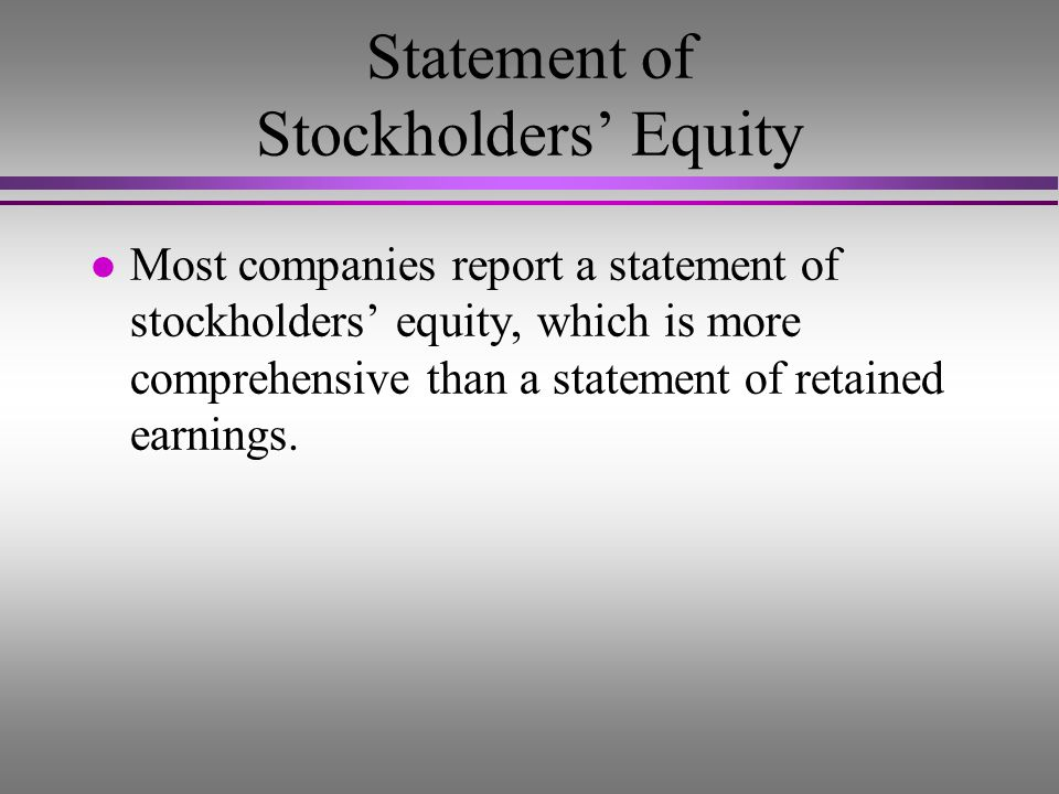 Objective 6 Prepare a statement of stockholders equity.