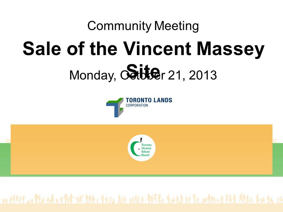 22 Sale of the Vincent Massey Site Aerial Photo Source: Google Maps Vincent Massey