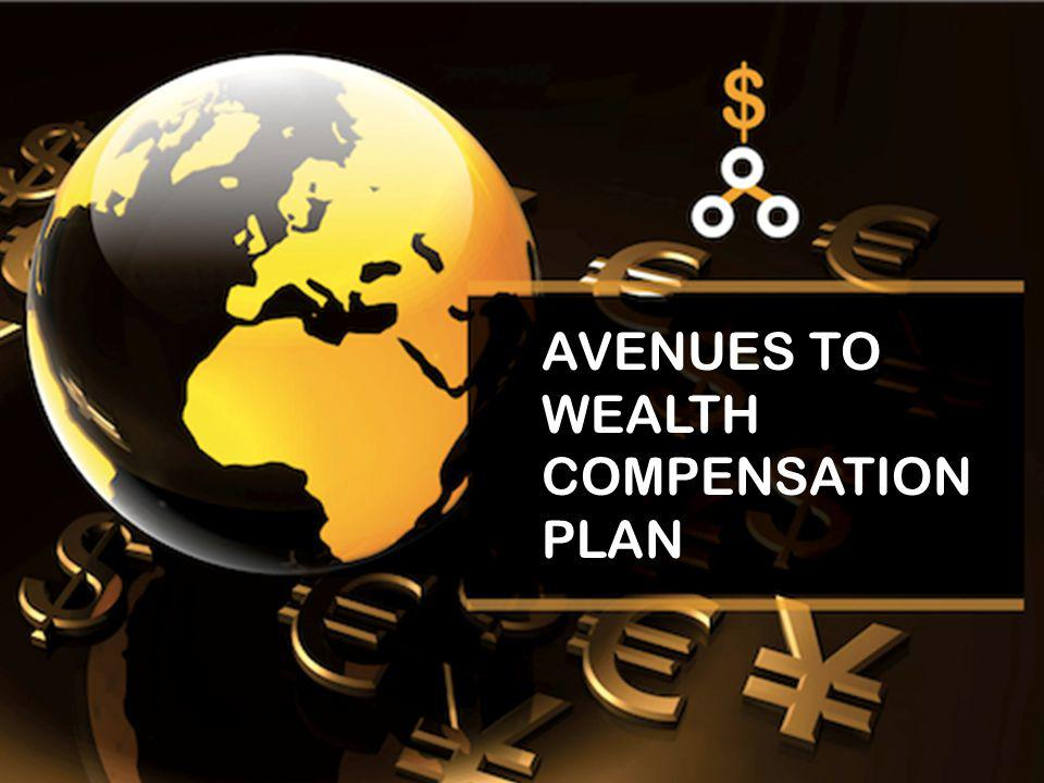 AVENUES TO WEALTH COMPENSATION PLAN