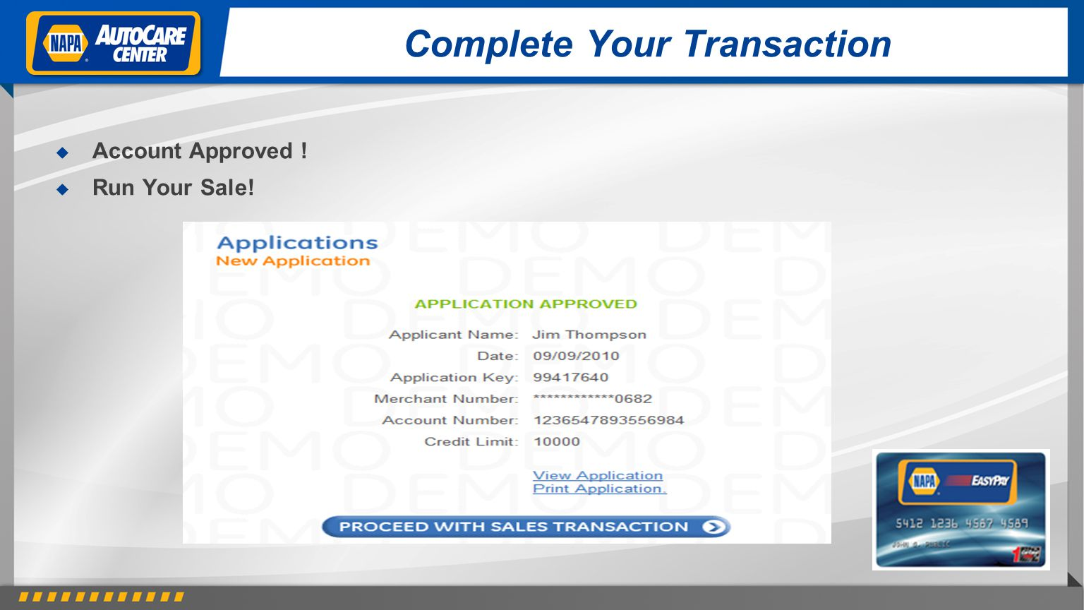 Complete Your Transaction Account Approved ! Run Your Sale!