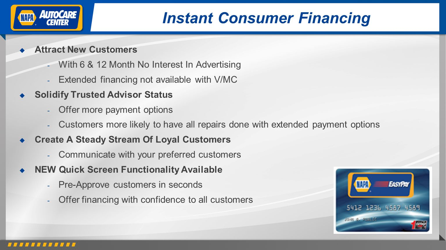 Instant Consumer Financing Attract New Customers - With 6 & 12 Month No Interest In Advertising - Extended financing not available with V/MC Solidify