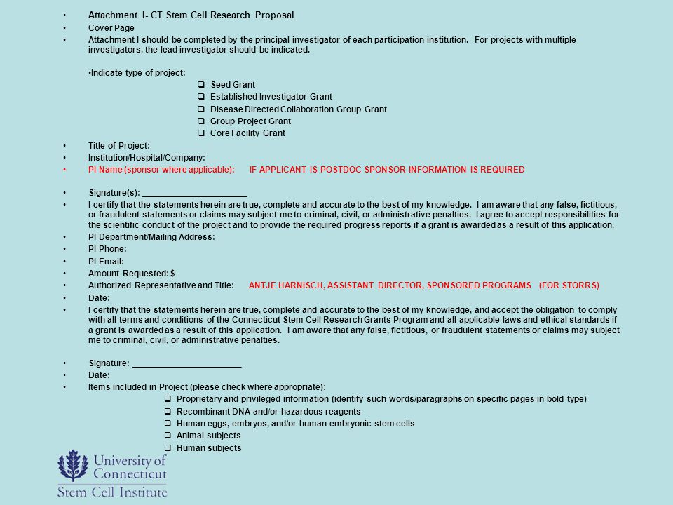 Attachment I- CT Stem Cell Research Proposal Cover Page Attachment I should be completed by the principal investigator of each participation instituti