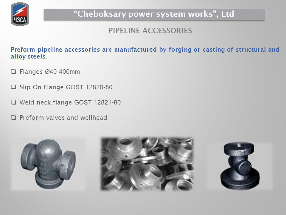 Preform pipeline accessories are manufactured by forging or casting of structural and alloy steels. Flanges Ø40-400mm Slip On Flange GOST 12820-80 Wel