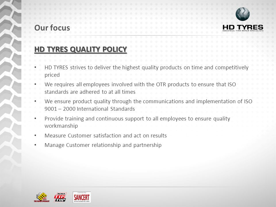 HD TYRES strives to deliver the highest quality products on time and competitively priced We requires all employees involved with the OTR products to