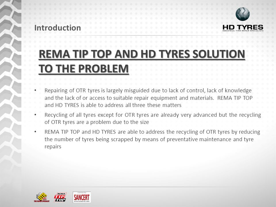 Repairing of OTR tyres is largely misguided due to lack of control, lack of knowledge and the lack of or access to suitable repair equipment and mater