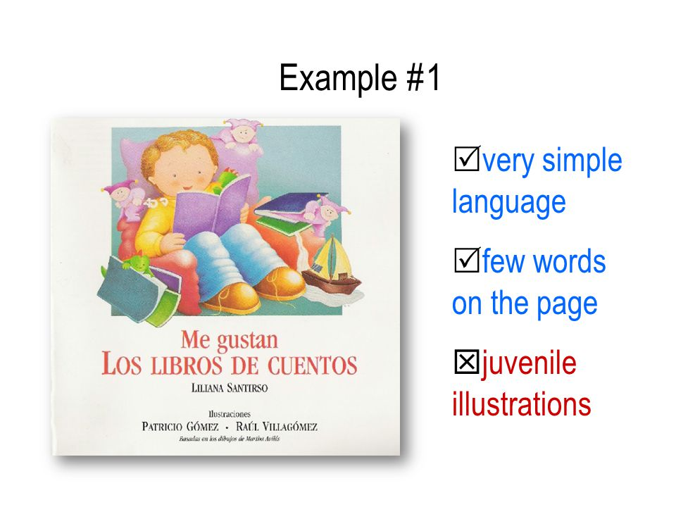Example #1 very simple language few words on the page juvenile illustrations
