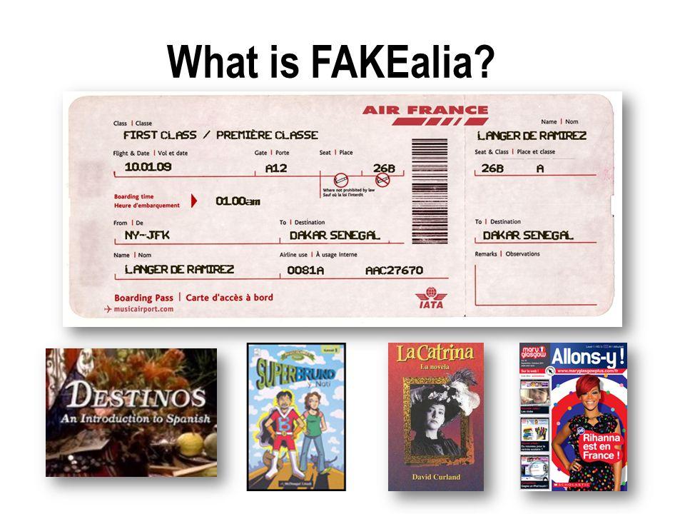 What is FAKEalia