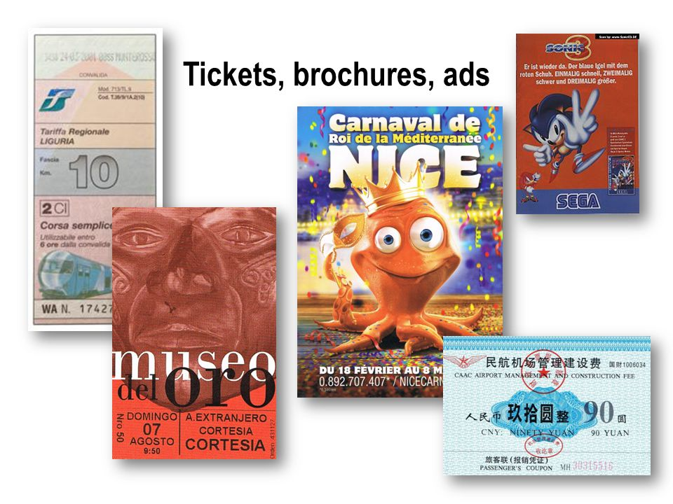 Tickets, brochures, ads
