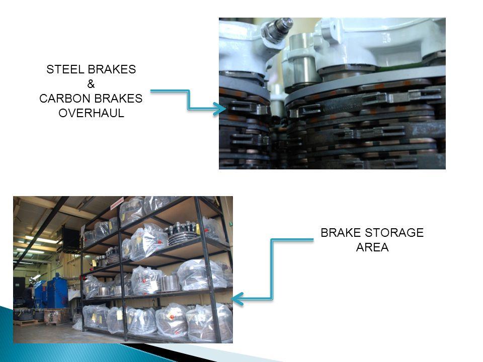 STEEL BRAKES & CARBON BRAKES OVERHAUL BRAKE STORAGE AREA