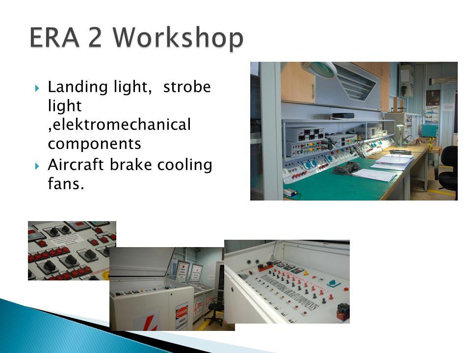 Landing light, strobe light,elektromechanical components Aircraft brake cooling fans.