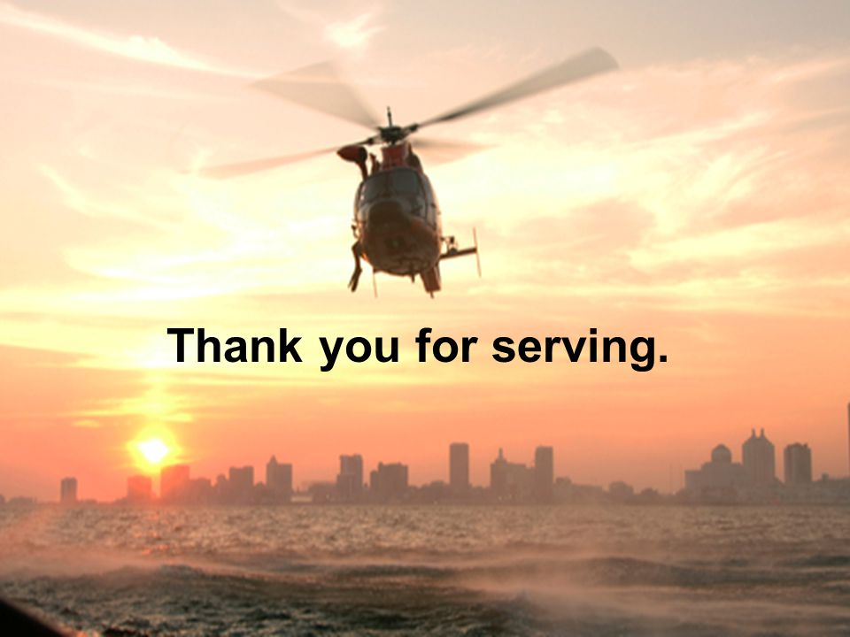 Thank you for serving.