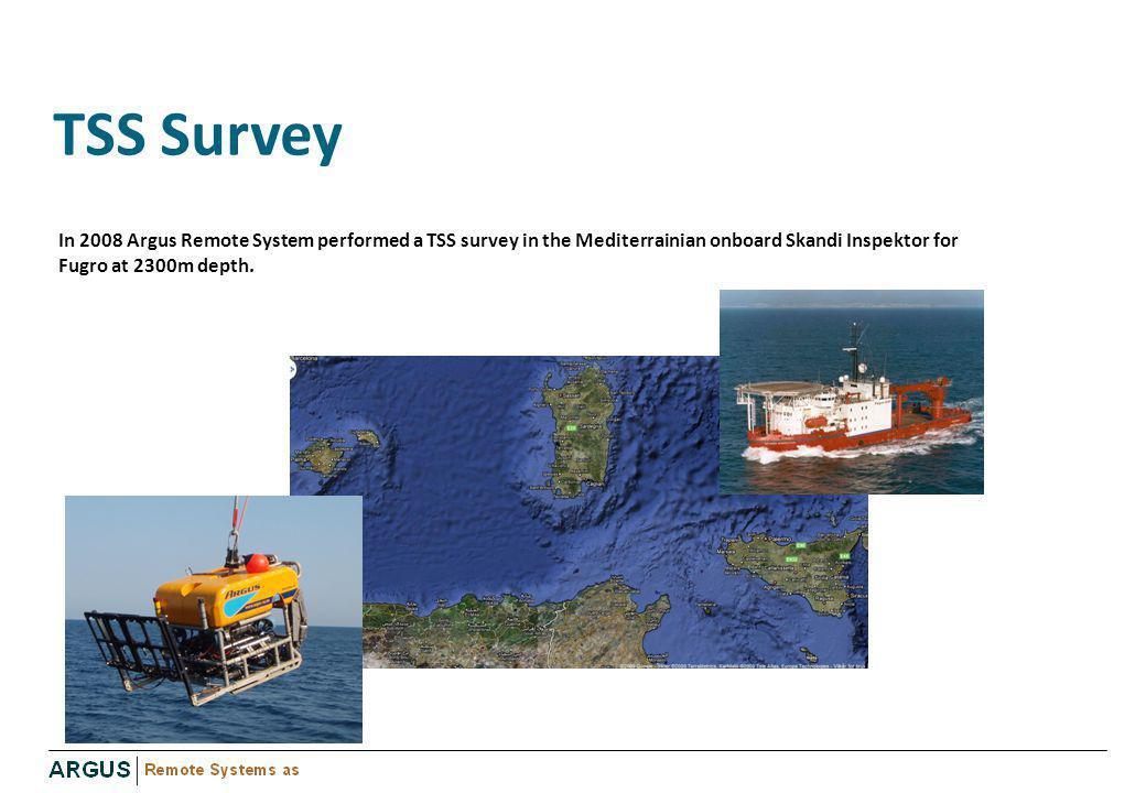 TSS Survey In 2008 Argus Remote System performed a TSS survey in the Mediterrainian onboard Skandi Inspektor for Fugro at 2300m depth.