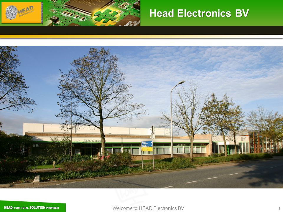 Welcome to HEAD Electronics BV 1 Head Electronics BV
