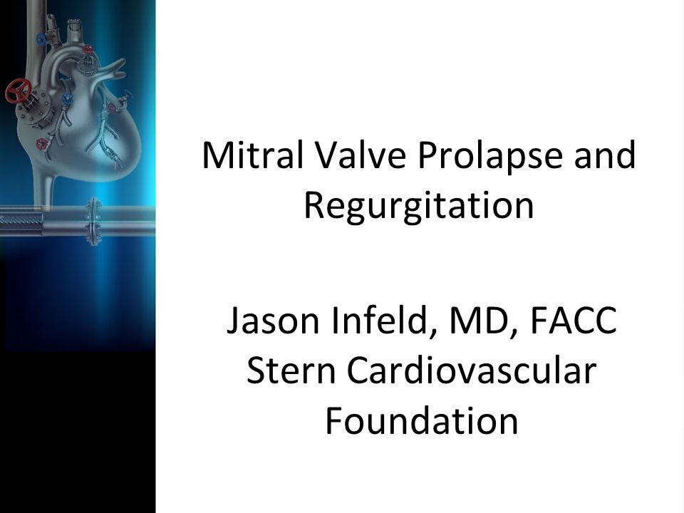 Flail Mitral Leaflet Subset of patients who do clinically worse even in the absence of progressive LV dilatation or dysfunction.