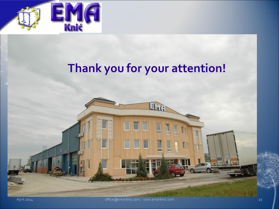 April 2014office@ema-knic.com; www.ema-knic.com25 Thank you for your attention!