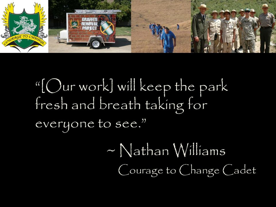 [Our work] will keep the park fresh and breath taking for everyone to see.