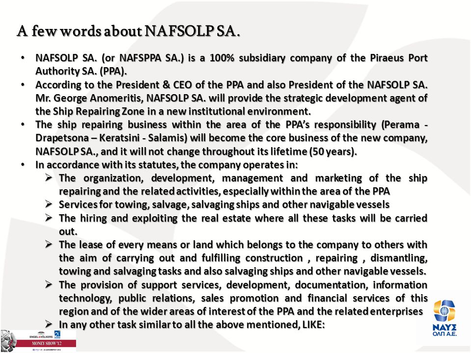 A few words about NAFSOLP SA. NAFSOLP SA.