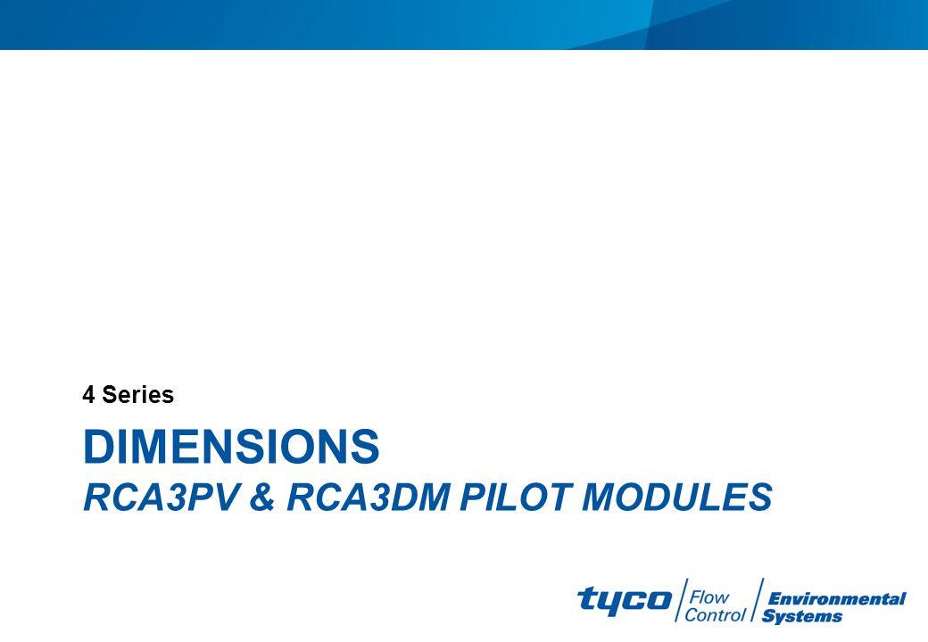 DIMENSIONS RCA3PV & RCA3DM PILOT MODULES 4 Series