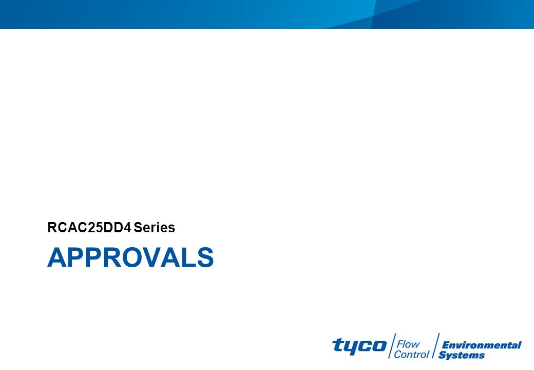 APPROVALS RCAC25DD4 Series