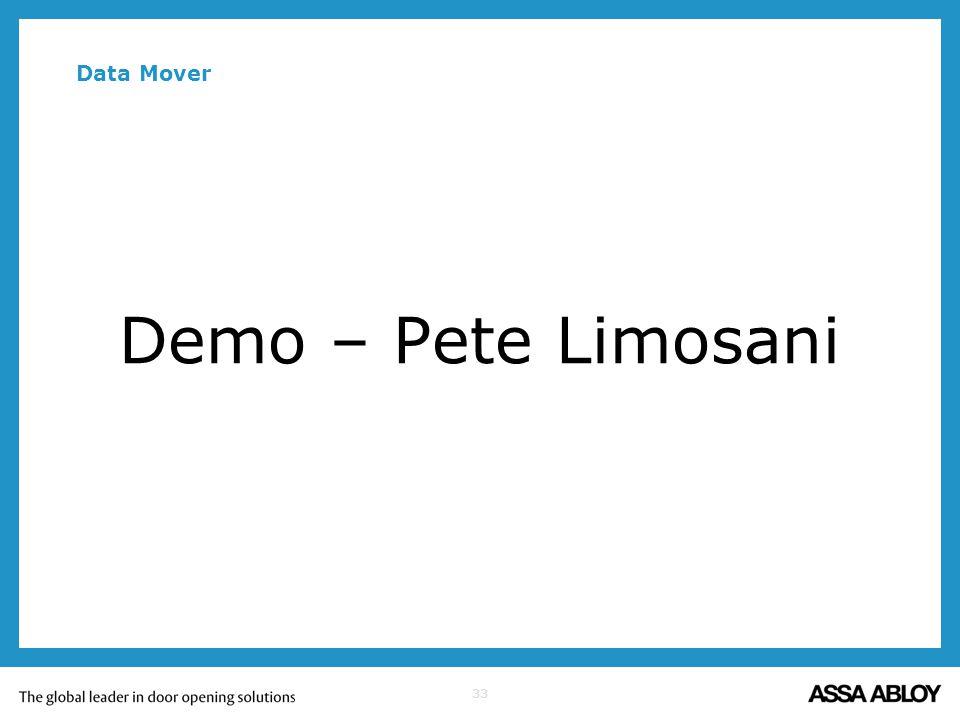 33 Data Mover Demo – Pete Limosani