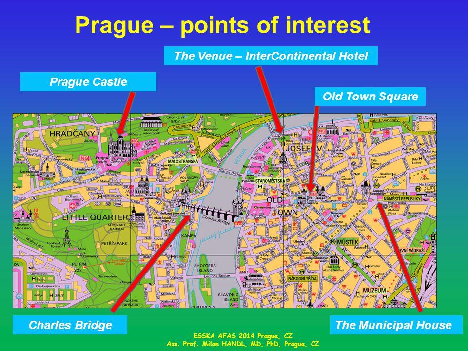 Prague – points of interest ESSKA AFAS 2014 Prague, CZ Ass.