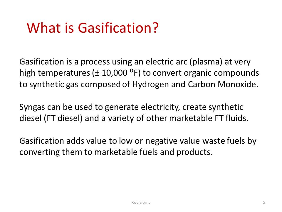 Revision 55 What is Gasification.