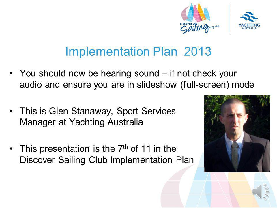 TITLE DATE Discover Sailing Club Implementation Plan 2013 Part 7.