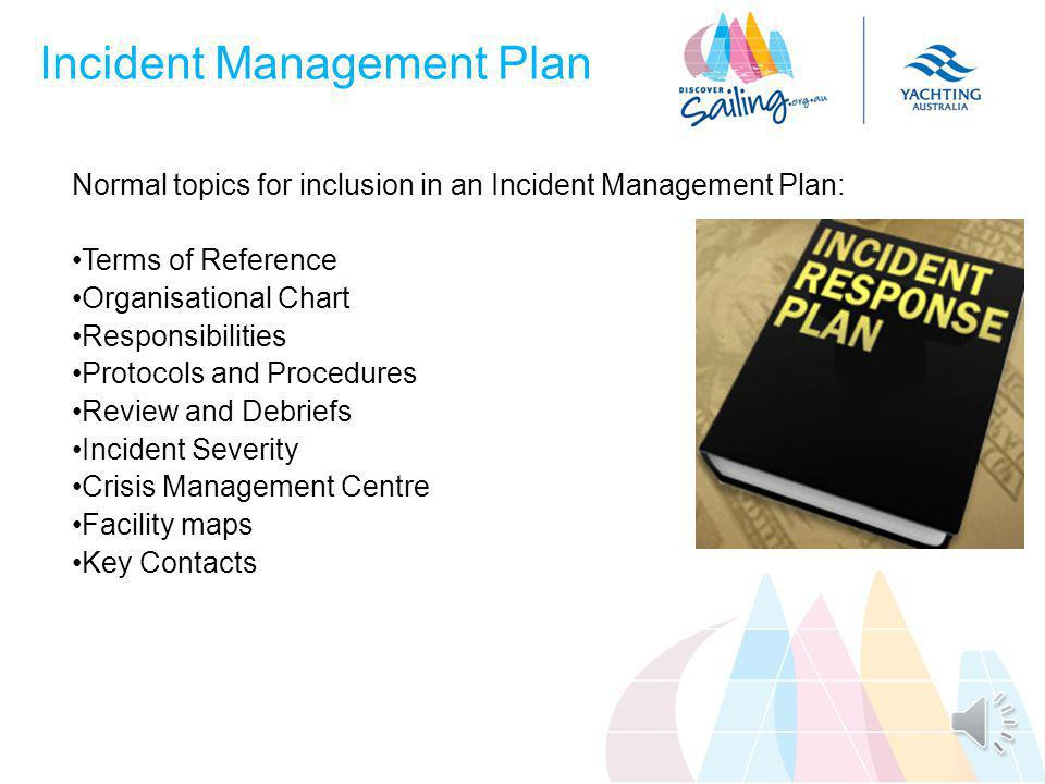 Incident Management Plan Accidents can happen… Make a plan.