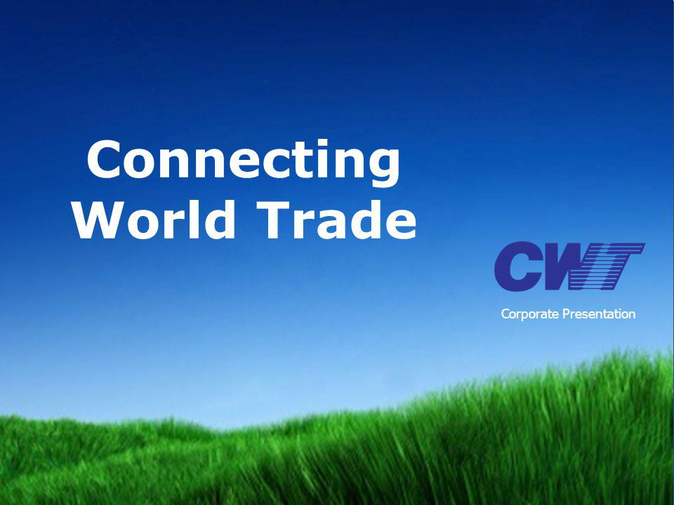 connecting world trade CWT Group Overview Slide 2 6% Integrated Logistics & SCM Solutions Provider Founded in 1970.